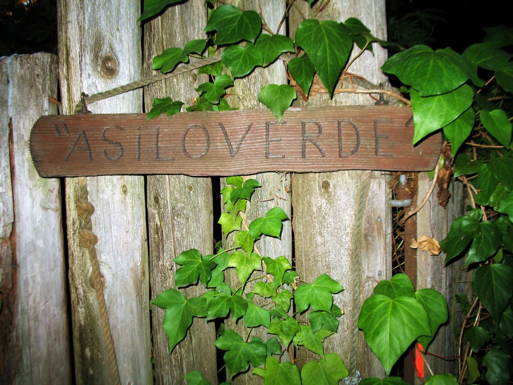 "Our sign....Asiloverde.....""sanctuary of the green"""